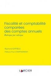 Dernières parutions sur Droit fiscal, Fiscalité et comptabilité comparées des comptes annuels, rubrique par rubrique