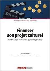 Dernières parutions dans Dossier d'experts, Financer son projet culturel