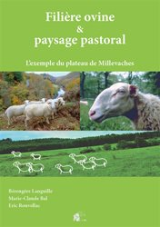Dernières parutions sur Elevages caprin et ovin, Filière ovine et paysage pastoral