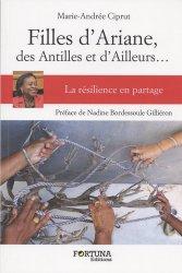Dernières parutions sur Résilience, Filles d'Ariane, des Antilles et d'ailleurs... La résilience en partage