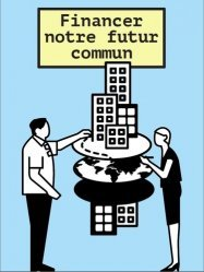 Dernières parutions sur Monographies, Financer notre futur commun