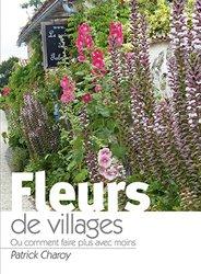 Souvent acheté avec L'ABC des outils de gestion des entreprises du paysage, le Fleurs de villages ou comment faire plus avec moins