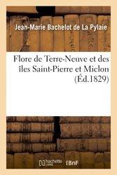 Dernières parutions sur Histoire des plantes et de la botanique, Flore de Terre-Neuve et des îles Saint-Pierre et Miclon