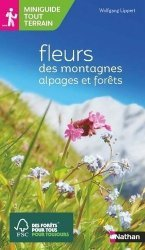 Dernières parutions sur Fleurs et plantes, Fleurs des montagnes