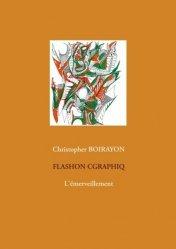 Dernières parutions sur Illustration, Flashon Cgraphiq. L'émerveillement