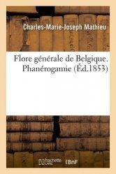 Dernières parutions sur Sciences de la Vie, Flore générale de Belgique