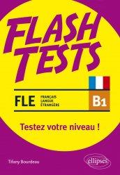 Dernières parutions sur Français Langue Étrangère (FLE), FLE B1