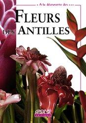 Dernières parutions sur Flores des Dom-Tom, Fleur des Antilles