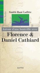 Dernières parutions dans Autour d'une bouteille avec, Florence & Daniel Cathard