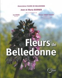 Dernières parutions sur Flores de montagne, Fleurs de Belledonne