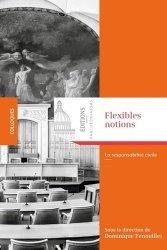 Dernières parutions dans Colloques, Flexibles notions. La responsabilité civile