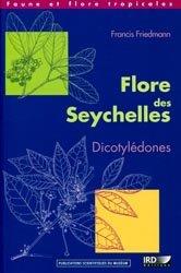 Souvent acheté avec Sentiers botaniques à l'île de La Réunion, le Flore des Seychelles