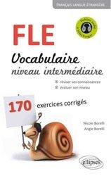 Dernières parutions sur Vocabulaire, FLE VOCABULAIRE