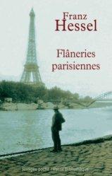 Dernières parutions dans Rivages poche, Flâneries parisiennes. Précédé de L'art de se promener