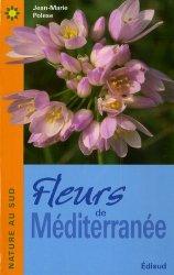 Dernières parutions dans Nature au Sud, Fleurs de Méditerranée