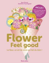Dernières parutions sur Art floral, Flower Feel good