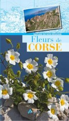 Dernières parutions dans Nature de nos régions, Fleurs de Corse