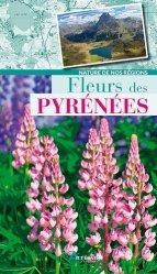 Dernières parutions dans Nature de nos régions, Fleurs des Pyrénées