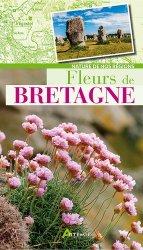 Dernières parutions dans Nature de nos régions, Fleurs de Bretagne