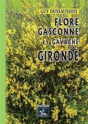 Dernières parutions sur Botanique, Flore Gasconne et Gavache de la Gironde