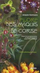 Dernières parutions sur Flores méditerranéennes, Flore des maquis et des végétations associées de Corse