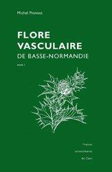 Souvent acheté avec Le petit guide des oiseaux, le Flore vasculaire de Basse-Normandie Tomes 1 et 2