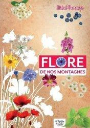 Dernières parutions sur Nature - Jardins - Animaux, Flore de nos montagnes. Mini-guide du randonneur curieux