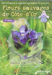 Souvent acheté avec Fleurs et paysages des Causses, le Fleurs sauvages de Côte-d'Or