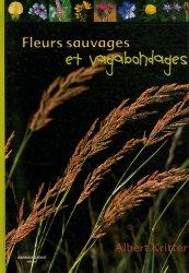 Souvent acheté avec Loire sauvage, le Fleurs sauvages et vagabondages