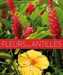 Dernières parutions sur Flores des Dom-Tom, Fleurs des Antilles