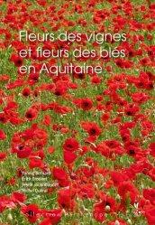 Dernières parutions dans Parthénope, Fleurs des vignes et fleurs des blés en Aquitaine