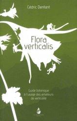 Dernières parutions sur Flores de montagne, Flora verticalis majbook ème édition, majbook 1ère édition, livre ecn major, livre ecn, fiche ecn