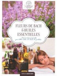 Dernières parutions sur Phytothérapie - Aromathérapie, Fleurs de Bach & huiles essentielles
