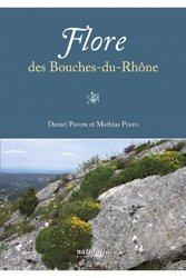 Dernières parutions sur Flores de France et d'Europe, Flore des Bouches-du-Rhône
