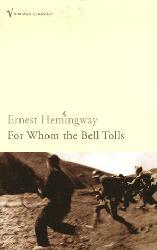 Dernières parutions dans Vintage classics, For Whom the Bell Tolls
