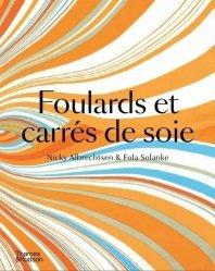 Dernières parutions sur Généralités, Foulards et carrés de soie