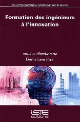 Dernières parutions sur Production industrielle, Formation des ingénieurs à l'innovation