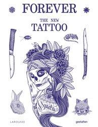 Dernières parutions sur Métiers d'art, Forever The New Tattoos