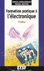 Souvent acheté avec L'électronique en pratique, le Formation pratique à l'électronique