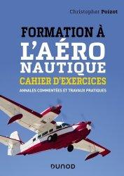 Dernières parutions sur Aéronautique, Formation à l'aéronautique - cahier d'exercices