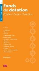 Dernières parutions dans Le Juri'Guide, Fonds de dotation. Création, gestion, évolution, 2e édition