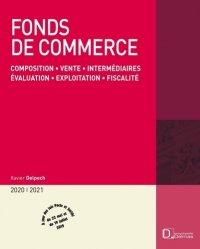 Dernières parutions dans Encyclopédie Delmas, Fonds de commerce. Composition, vente, intermédiaires, évaluation, exploitation, fiscalité, Edition 2020-2021