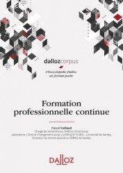 Dernières parutions dans Dalloz corpus, Formation professionnelle continue