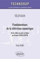 Dernières parutions sur Télévision, Fondamentaux de la télévision numérique