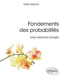 Dernières parutions sur Probabilités, Fondements des probabilités avec exercices corrigés