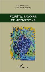 Souvent acheté avec Forêts et foresterie, le Forêts, savoirs et motivations