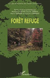 Dernières parutions sur Sylviculture, Forêt refuge