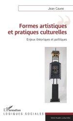 Dernières parutions dans Logiques sociales, Formes artistiques et pratiques culturelles. Enjeux théoriques et politiques
