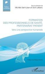 Dernières parutions sur Essais et récits, Formation des professionnels de santé, partenariat patient