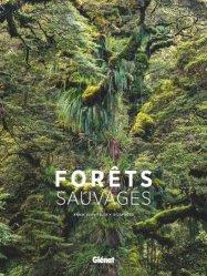 Dernières parutions sur Écologie - Environnement, Forêts sauvages